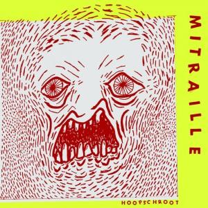 "Mitraille - Hoopschroot 7"""
