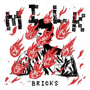 Milk - Bricks