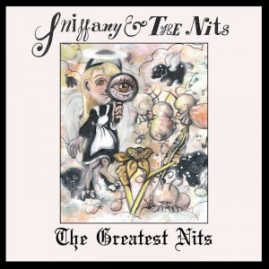 Sniffany and The Nits - Greatest Nits