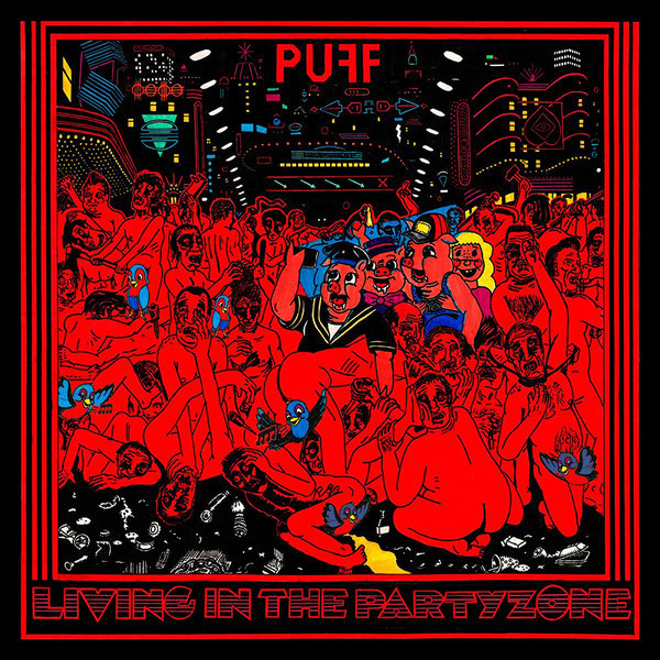 The PUFF! - Living in the Party Zone