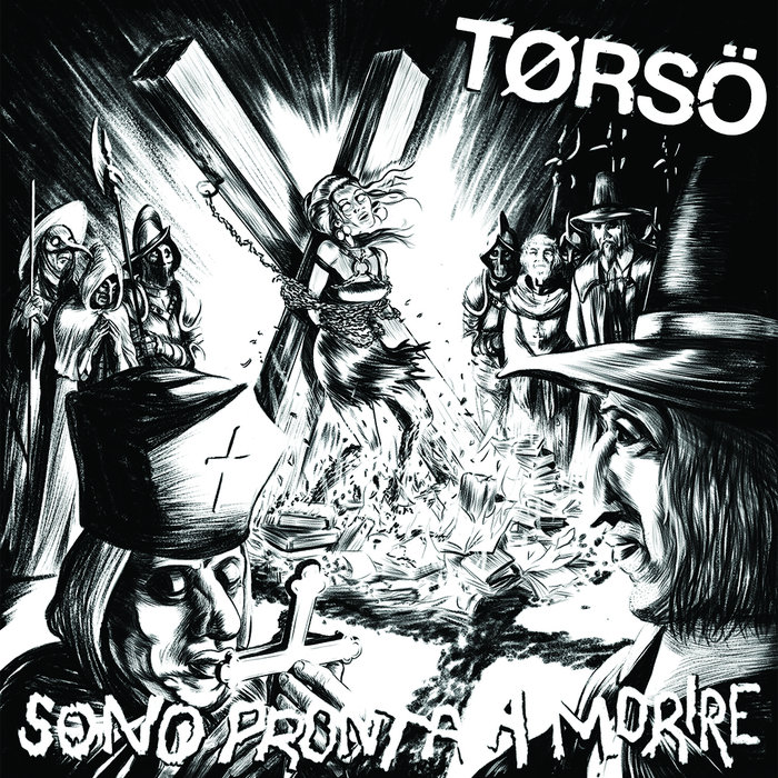 The Tørsö - Sono Pronta a Morire