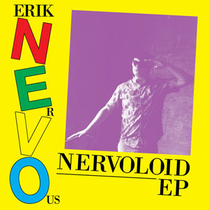 Erik Nervous
